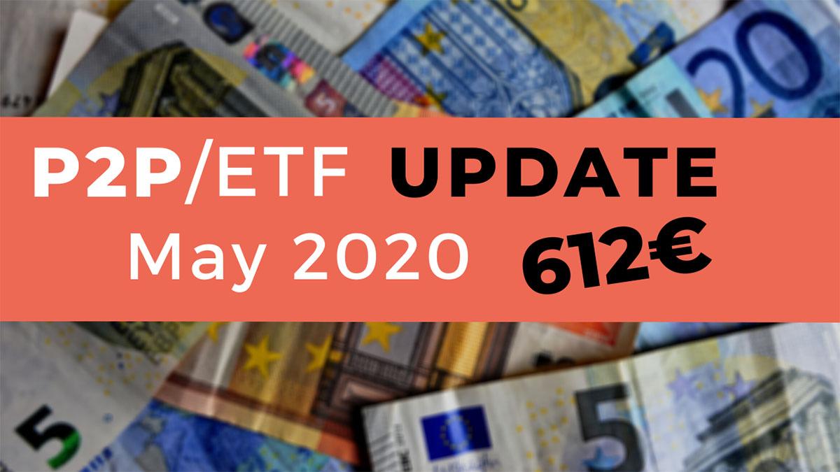 P2P Lending & ETF Update May 2020