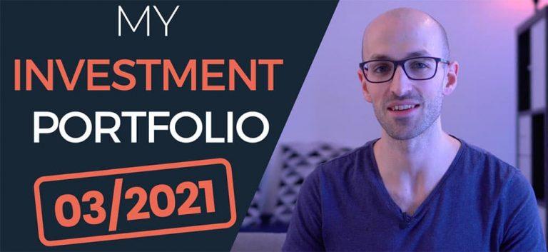 Portfolio Update – My Investments in 2021 (March)