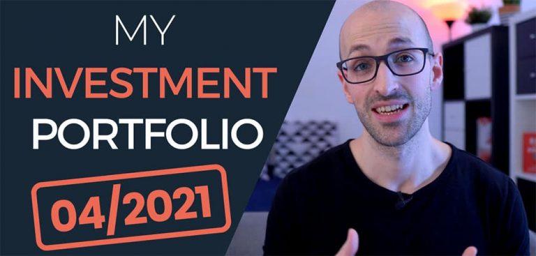 Portfolio Update – My Investments in 2021 (April)
