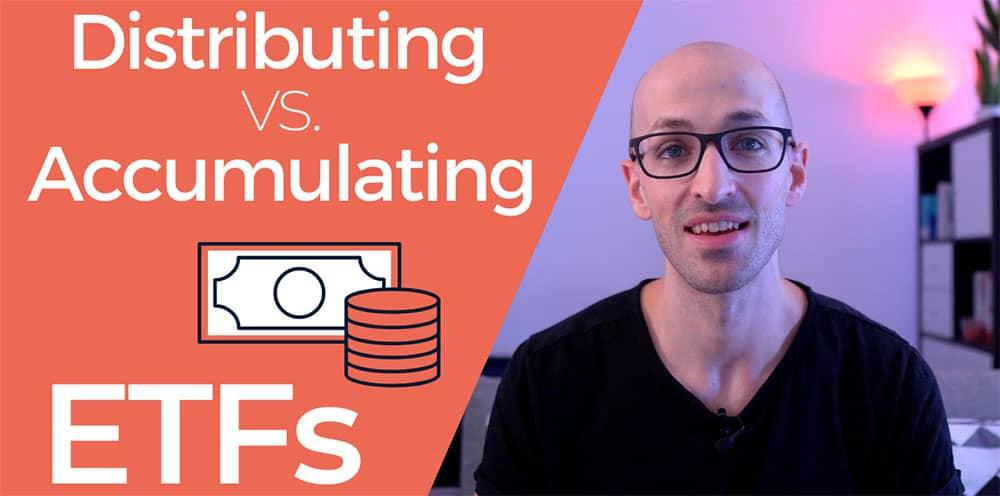 distributing vs accumulating etfs